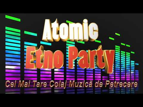 Cel Mai Tare Colaj Etno Party, Muzica de Petrecere 2016