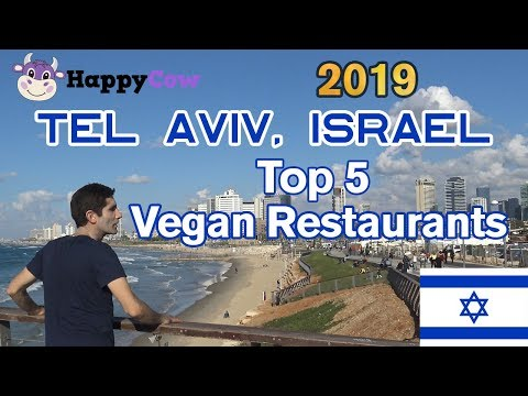 Tel Aviv, Israel BEST Vegan Restaurants