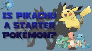 Is Pikachu a Starter Pokémon?