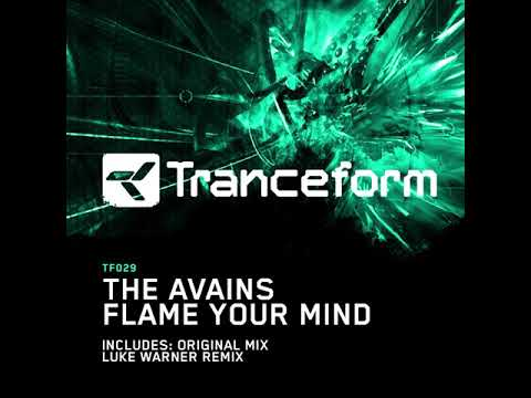 The Avains - Flame Your Mind (Original Mix)