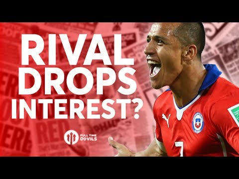 Alexis Sanchez: Rival Drops Interest? Tomorrow's Manchester United Transfer News Today! #35