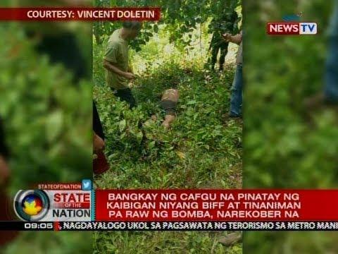 SONA: Bangkay ng CAFGU na pinatay ng kaibigan niyang BIFF at tinaniman pa raw ng bomba, narekober na