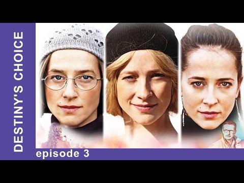 Destiny's Choice. Episode 3. Russian TV Series. Melodrama. English Subtitles. StarMediaEN