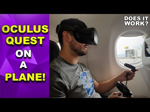 Playing The Oculus Quest On A Plane! | Does It Work? | Oculus Quest