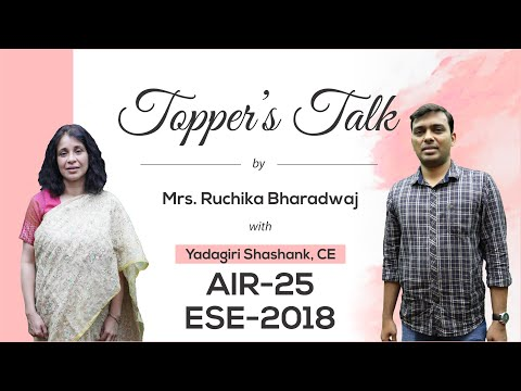 ESE 2018 Topper | Yadagiri Shashank (CE, AIR 25) | Toppers Talk, MADE EASY