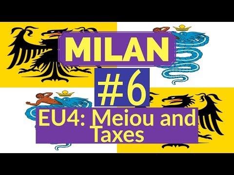 6. Lets Play Milan - EU4 Meiou and Taxes Mod - Recreating the Italian Empire