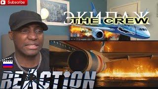 The Crew (Экипаж/EKIPAZH) Trailer #2 REACTION!