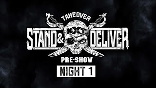 NXT TakeOver: Stand \u0026 Deliver Pre-Show – Night 1: April 7, 2021