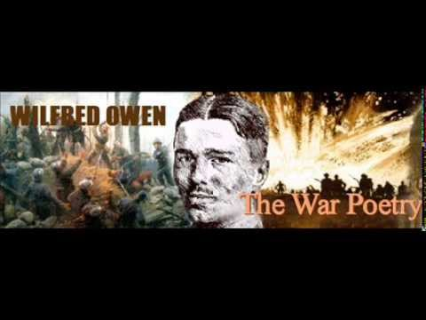 Wilfred Owen - War Poetry - Documentary -  Audio - Recitals of all his greatest Poems