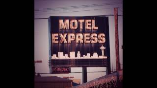 Motel Express - The Trees