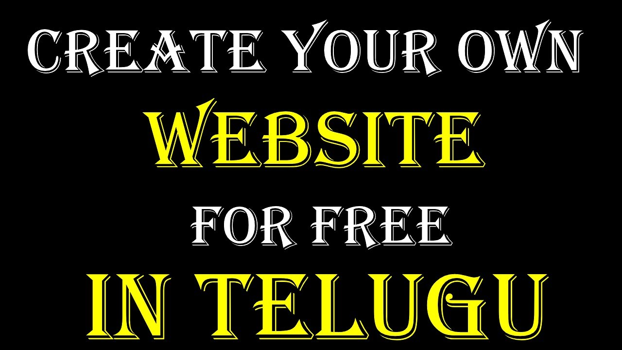 Create Your Own Website For Free In Telugu Youtube
