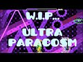 W.I.P Ultra Paracosm