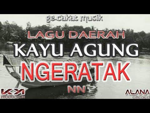 Lagu Daerah Kayuagung - Ngeratak (Gecakat)