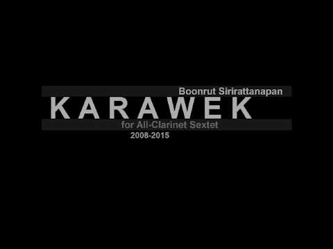 Karawek for All-Clarinet Sextet (2008-2015)