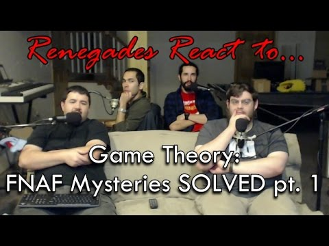 Renegades React to... Game Theory: FNAF Mysteries SOLVED pt. 1