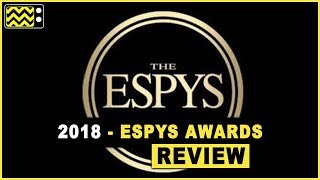 2018 Espys Awards Review & After Show