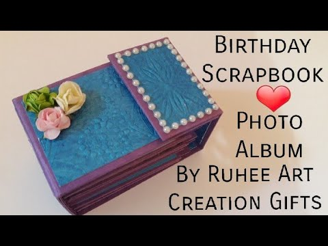 DIY BIRTHDAY SCRAPBOOK PHOTO ALBUM IDEA GIFT BEST FRIEND SISTER WIFE HUSBAND BROTHER LOVE