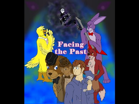FNAF AU: Facing the Past Audio Book chapter 1