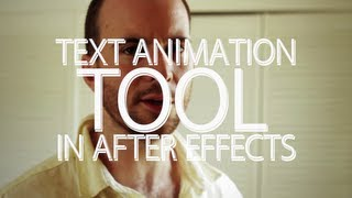 The Text Animation Tool - Adobe After Effects tutorial
