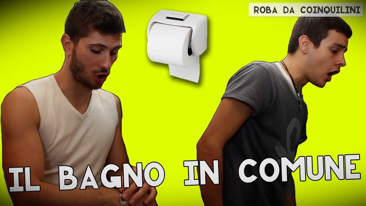 Il bagno in comune youtube