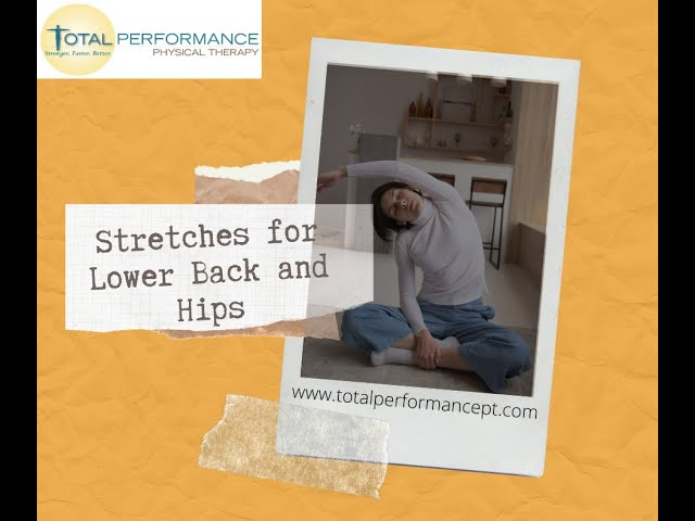 Stretches for lower back and hip