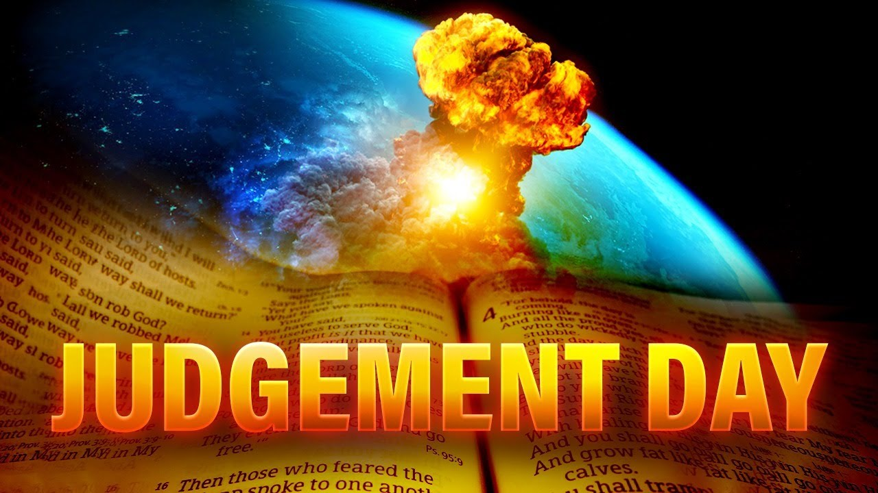 The Great Day of Judgement Is Coming - We Are Getting Closer And Closer