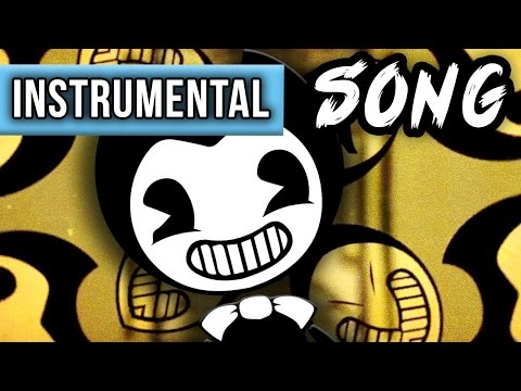 "INSTRUMENTAL ►BENDY AND THE INK MACHINE SONG ""The Dancing Demon"""