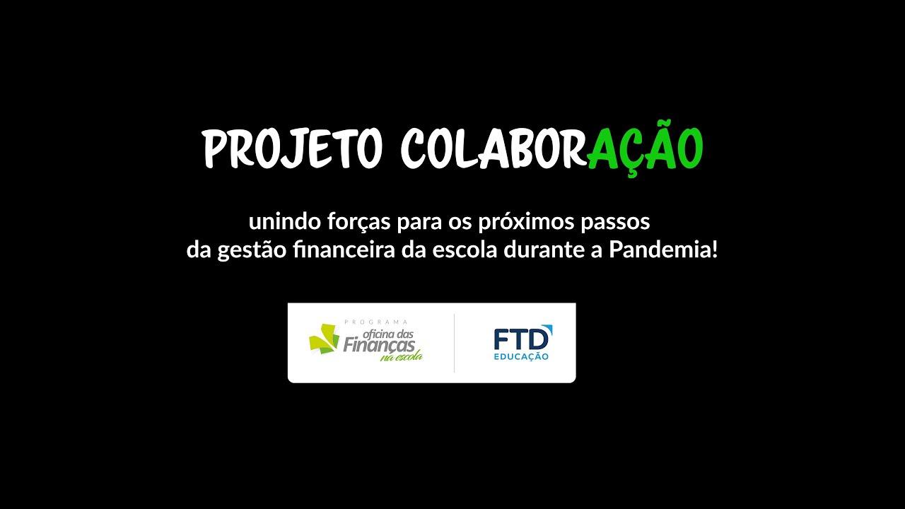 Projeto Colaboração - parte 1 | Oficina das Finanças na Escola