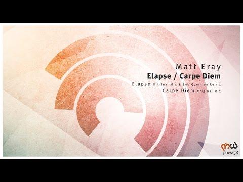 Matt Eray - Elapse (Original Mix) [PHW258]