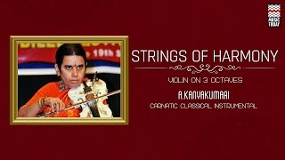 Strings of Harmony | Audio Jukebox | Carnatic | Instrumental | A.Kanyakumari