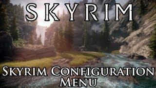 Skyrim Mod: Skyrim Configuration Menu