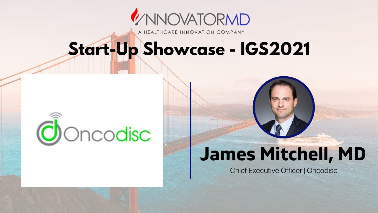 IGS2021: Start-Up Showcase - Oncodisc
