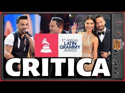 Lo PEOR de los Latin Grammy 2017 | La crítica y el chisme