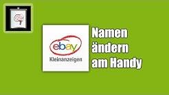 Ebay-Kleinanzeigen Namen ändern (Handy/App)   So Gehts!