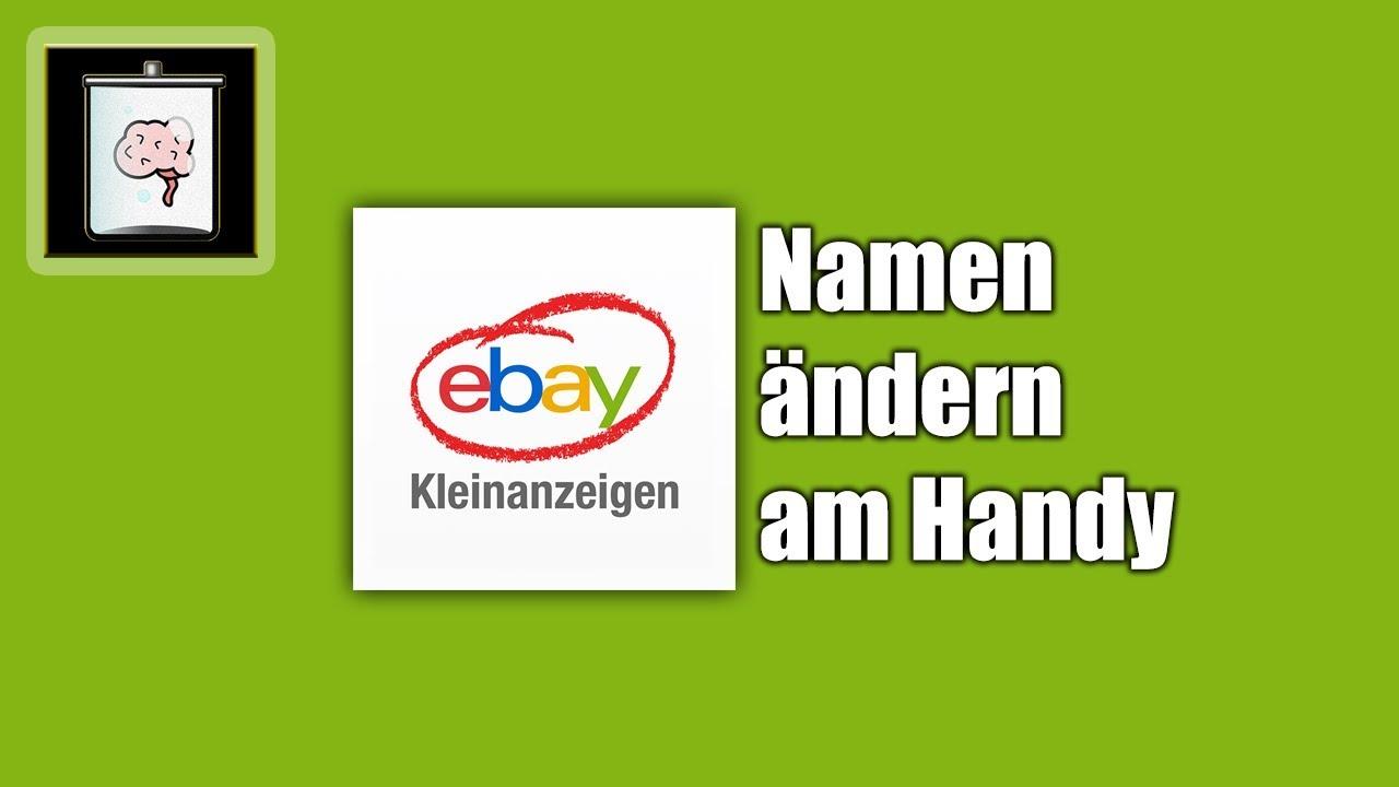 Ebay Kleinanzeigen Namen ändern