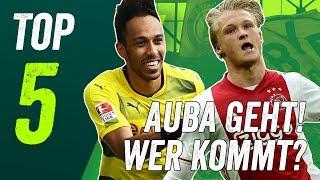 Dortmund Transfers & Gerüchte: 5 Stürmer die Aubameyang beim BVB ersetzen können!
