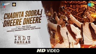 Chadhta Sooraj Video Song | Indu Sarkar