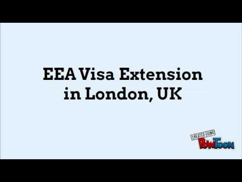 EEA Visa Extension in London, UK