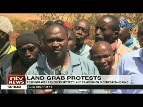 Robinson area residents protest land grabbing on Eldoret-Kitale road