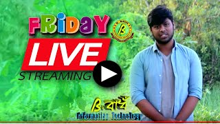 B BADH Live Stream (Friday Special)