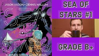 Sea of Stars #1 | Comic Book Review