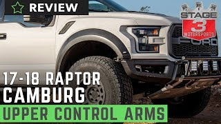 2017-2018 Raptor Camburg KINETIK Series Billet Uniball Upper Control Arms Review