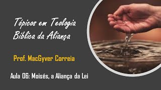 Moisés: A Aliança da Lei | MacGyver Correia | 08/nov/2020