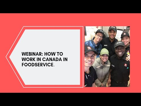 Webinar How To Work In Canada In Foodservice.