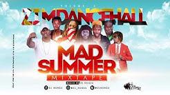 ZIM DANCEHALL MAD SUMMER 2020 MIXTAPE BY DJ NUNGU MARCH 2020