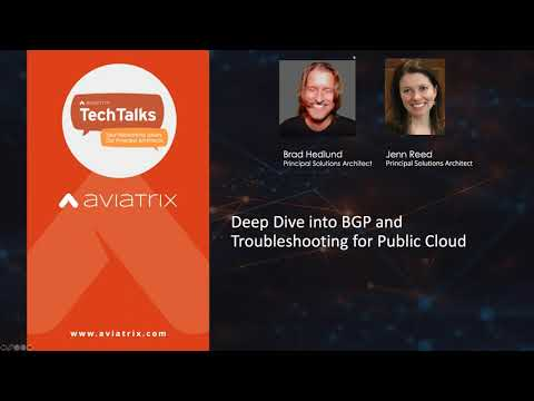 TechTalk | BGP and Network Troubleshooting in a Multi-Cloud World