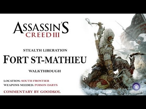 Assassin's Creed III - Walkthrough - Fort St. Mathieu - Stealth Liberation