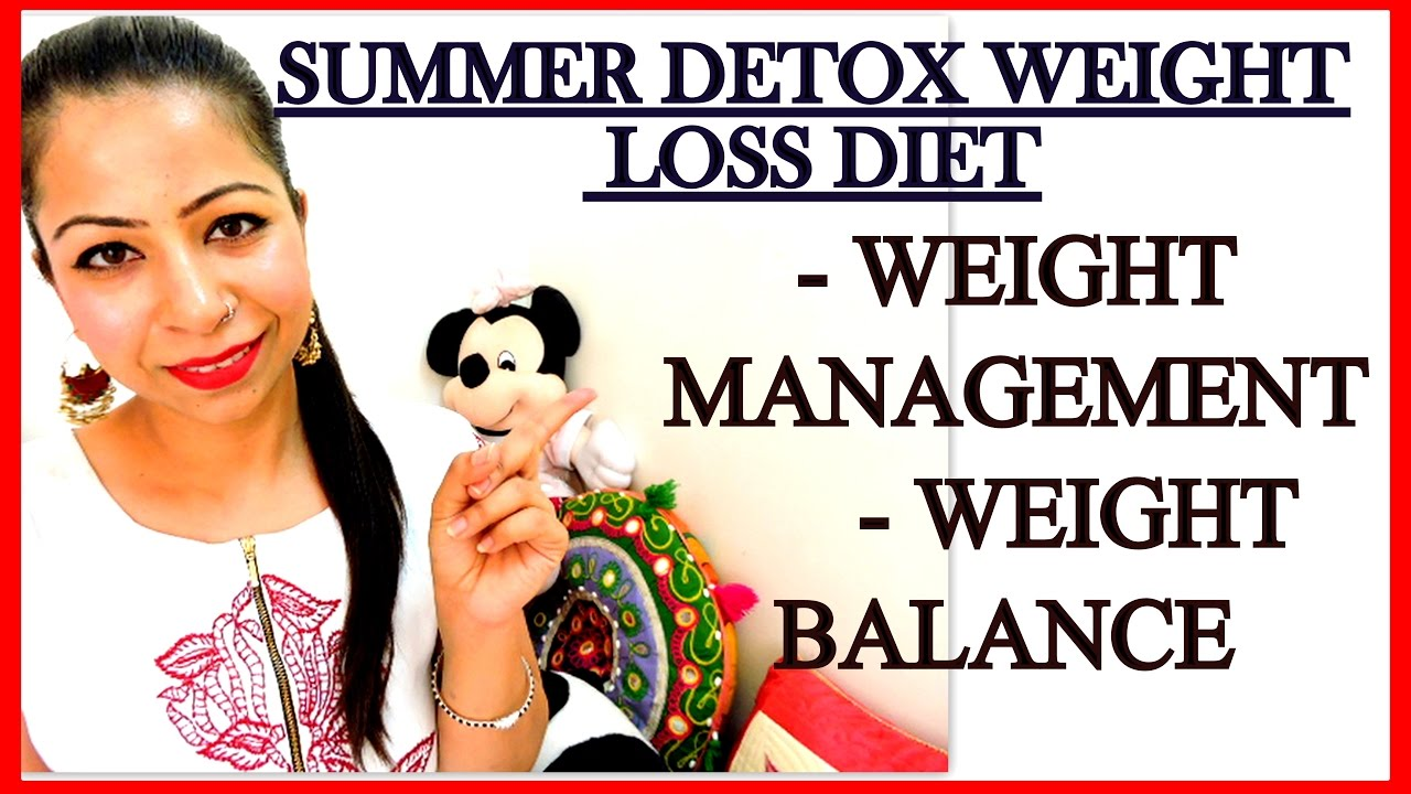 Summer Detox Diet Plan for Quick Weight Loss | How to Lose ...