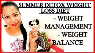 Summer Detox Diet Plan for Quick Weight Loss | How to Lose Weight Fast | Fat to Fab