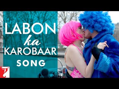 Labon Ka Karobaar Song Lyrics From Befikre
